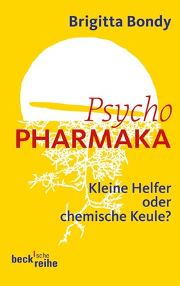 Abbildung von Bondy | Psychopharmaka | 2011 | Kleine Helfer oder chemische K... | 1707