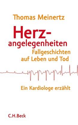 Abbildung von Meinertz   Herzangelegenheiten   1. Auflage   2012   beck-shop.de