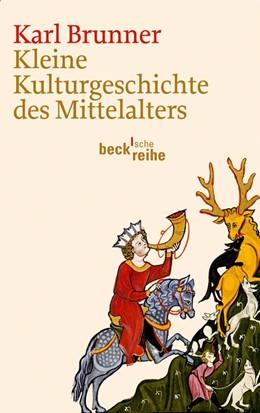 Abbildung von Brunner   Kleine Kulturgeschichte des Mittelalters   2012   6058