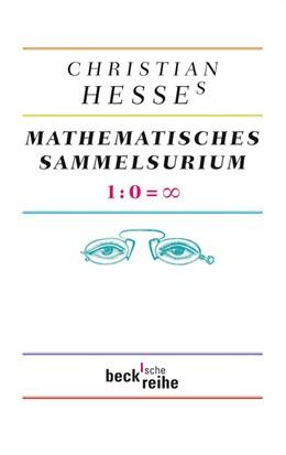 Abbildung von Hesse | Christian Hesses mathematisches Sammelsurium | 2012 | 1:0=Unendlich | 6064