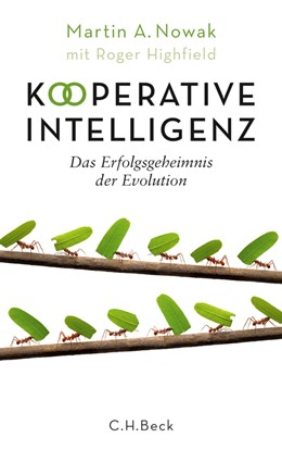 Abbildung von Nowak | Kooperative Intelligenz | 2013 | Das Erfolgsgeheimnis der Evolu...