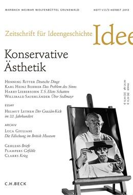 Abbildung von Lepper / Schlak   Zeitschrift für Ideengeschichte Heft VII/3 Herbst 2013   2013   Konservative Ästethik