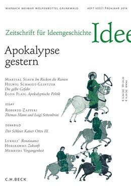 Abbildung von Dutt / Staub | Zeitschrift für Ideengeschichte Heft VIII/1 Frühjahr 2014 | 2014 | Apokalypse gestern