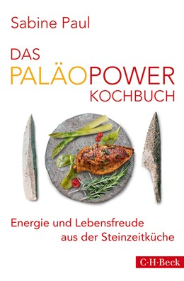 Abbildung von Paul   Das PaläoPower Kochbuch   2014   Energie und Lebensfreude aus d...   6162