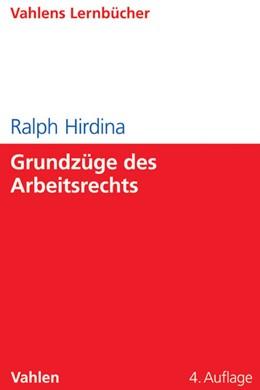 Abbildung von Hirdina | Grundzüge des Arbeitsrechts | 4. Auflage | 2014
