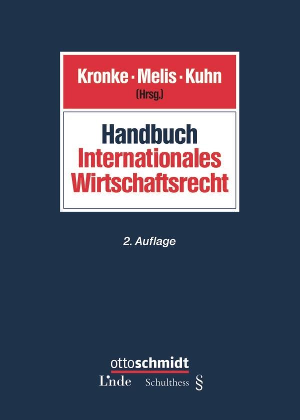 Abbildung von Melis / Kronke / Kuhn   Handbuch Internationales Wirtschaftsrecht   2. neu bearbeitete Auflage 2016   2016