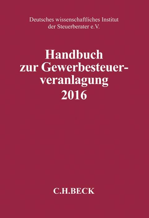 Handbuch zur Gewerbesteuerveranlagung 2016: GewSt 2016, 2017 | Buch (Cover)