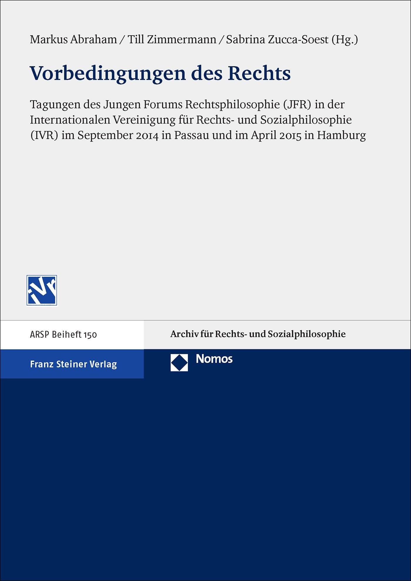 Abbildung von Abraham / Zimmermann / Zucca-Soest | Vorbedingungen des Rechts | 1. Auflage | 2016