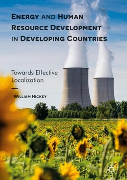 Abbildung von Hickey | Energy and Human Resource Development in Developing Countries | 2016 | Towards Effective Localization