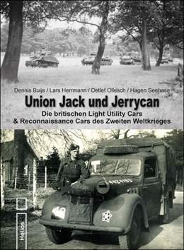 Abbildung von Ollesch / Buijs / Seehase | Union Jack und Jerrycan | 2016 | Die britischen Light Utility C...