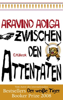 Abbildung von Adiga   Zwischen den Attentaten   2. Auflage   2011   Geschichten aus einer Stadt