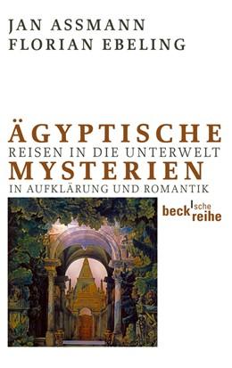 Abbildung von Assmann / Ebeling   Ägyptische Mysterien   1. Auflage   2011   1992   beck-shop.de