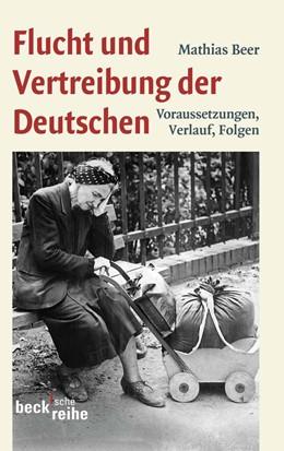 Abbildung von Beer   Flucht und Vertreibung der Deutschen   2011   Voraussetzungen, Verlauf, Folg...   1933