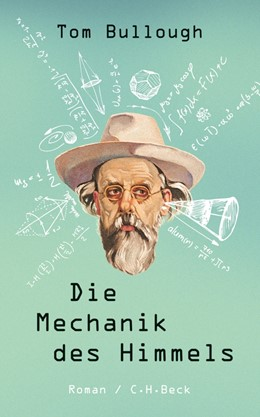 Abbildung von Bullough | Die Mechanik des Himmels | 1. Auflage | 2012 | beck-shop.de