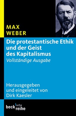 Abbildung von Weber / Kaesler | Die protestantische Ethik und der Geist des Kapitalismus | 3. Auflage | 2011 | 1614 | beck-shop.de