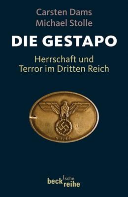 Abbildung von Dams / Stolle | Die Gestapo | 2. Auflage | 2011 | Herrschaft und Terror im Dritt... | 1856