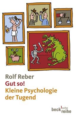 Abbildung von Reber   Gut so!   2012   Kleine Psychologie der Tugend   1863