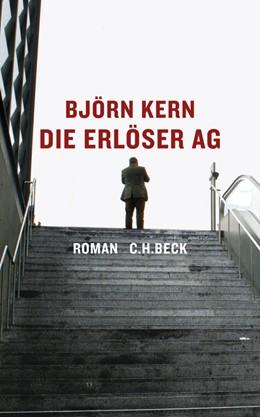 Abbildung von Kern | Die Erlöser AG | 2012 | Roman