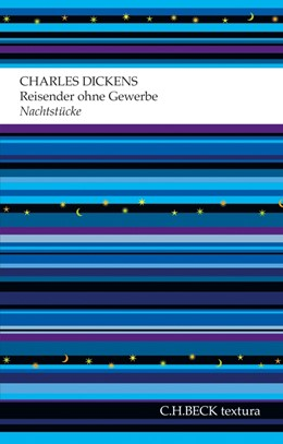 Abbildung von Dickens / Walz | Reisender ohne Gewerbe | 2012 | Nachtstücke