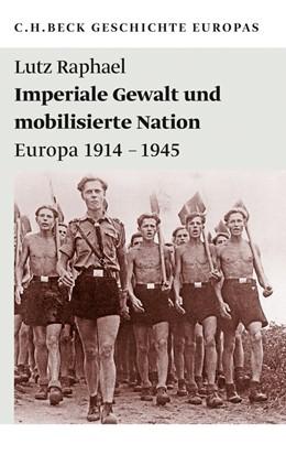 Abbildung von Raphael   Imperiale Gewalt und mobilisierte Nation   2012   Europa 1914-1945   1987