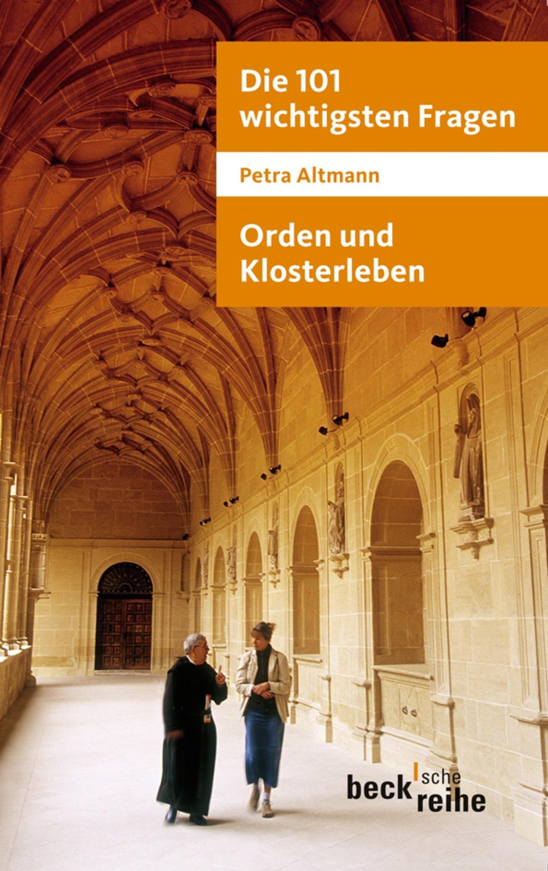 Die 101 wichtigsten Fragen: Orden und Klosterleben | Altmann, 2011 | eBook (Cover)