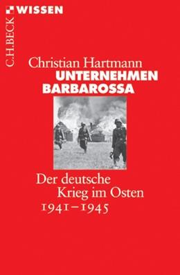 Abbildung von Hartmann | Unternehmen Barbarossa | 2011 | Der deutsche Krieg im Osten 19... | 2714