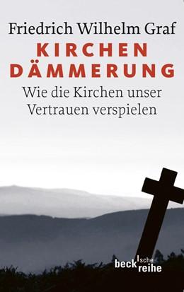Abbildung von Graf | Kirchendämmerung | 2011 | Wie die Kirchen unser Vertraue... | 1950