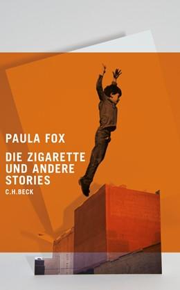 Abbildung von Fox | Die Zigarette und andere Stories | 1. Auflage | 2011 | beck-shop.de