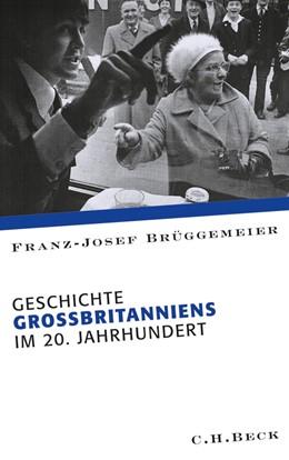 Abbildung von Brüggemeier | Geschichte Großbritanniens im 20. Jahrhundert | 2010