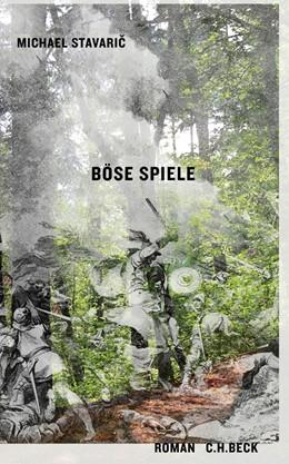 Abbildung von Stavaric   Böse Spiele   1. Auflage   2011   beck-shop.de