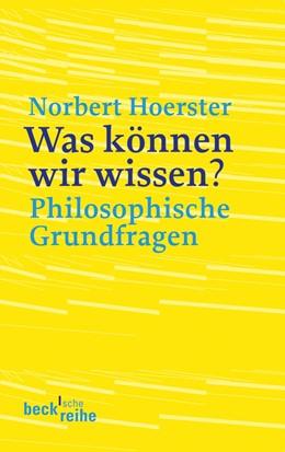 Abbildung von Hoerster | Was können wir wissen? | 2010 | Philosophische Grundfragen | 1820