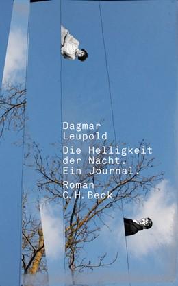 Abbildung von Leupold | Die Helligkeit der Nacht | 1. Auflage | 2011 | beck-shop.de