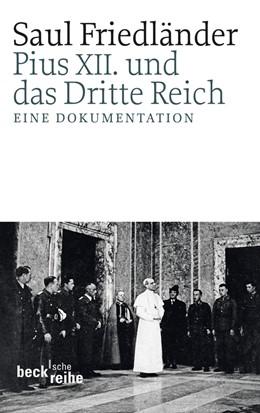 Abbildung von Friedländer | Pius XII. und das Dritte Reich | 1. Auflage | 2011 | 1949 | beck-shop.de