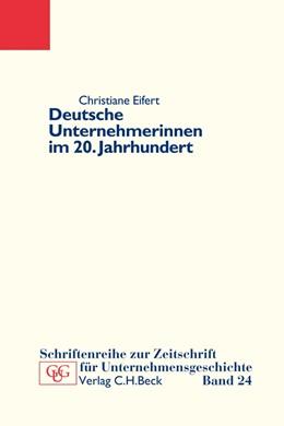 Abbildung von Eifert | Deutsche Unternehmerinnen im 20. Jahrhundert | 1. Auflage | 2011 | Band 24 | beck-shop.de