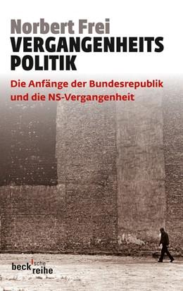 Abbildung von Frei   Vergangenheitspolitik   2012   Die Anfänge der Bundesrepublik...   6060