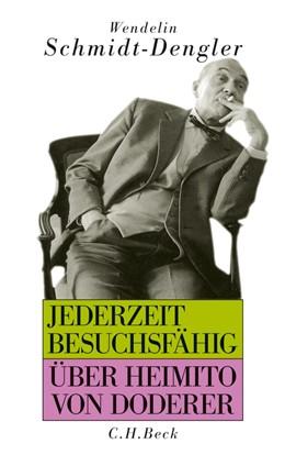 Abbildung von Schmidt-Dengler / Sommer | Jederzeit besuchsfähig | 2012 | Über Heimito von Doderer