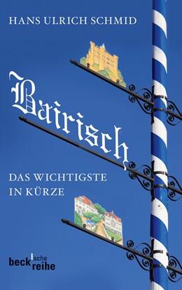 Abbildung von Schmid | Bairisch | 1. Auflage | 2012 | 6067 | beck-shop.de