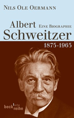 Abbildung von Oermann | Albert Schweitzer | 1. Auflage | 2013 | 6089 | beck-shop.de
