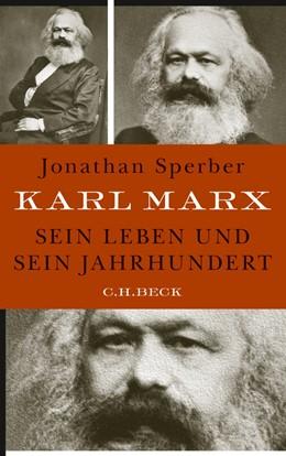 Abbildung von Sperber | Karl Marx | 2013 | Sein Leben und sein Jahrhunder...