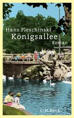Abbildung von Pleschinski | Königsallee | 2013 | Roman