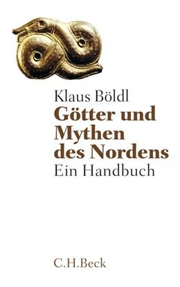 Abbildung von Böldl | Götter und Mythen des Nordens | 2013 | Ein Handbuch | 6099