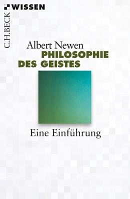 Abbildung von Newen | Philosophie des Geistes | 1. Auflage | 2013 | 2806 | beck-shop.de