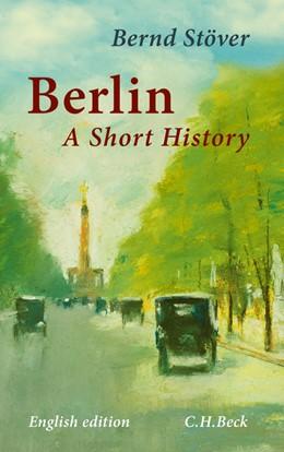 Abbildung von Stöver | Berlin | 2013 | A Short History