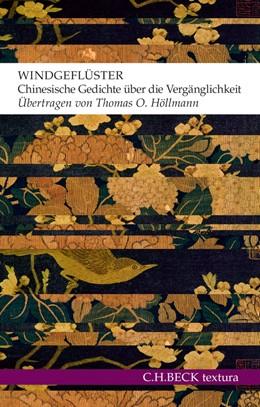 Abbildung von Windgeflüster | 2013 | Chinesische Gedichte über die ...