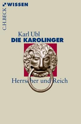 Abbildung von Ubl | Die Karolinger | 2014 | Herrscher und Reich | 2828