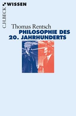Abbildung von Rentsch   Philosophie des 20. Jahrhunderts   2014   Von Husserl bis Derrida   2824