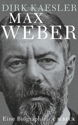 Abbildung von Kaesler | Max Weber | 2014 | Preuße, Denker, Muttersohn
