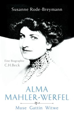 Abbildung von Rode-Breymann | Alma Mahler-Werfel | 1. Auflage | 2014 | beck-shop.de