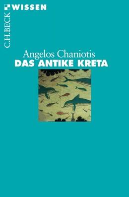 Abbildung von Chaniotis | Das antike Kreta | 2. Auflage | 2014 | 2350