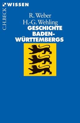 Abbildung von Weber / Wehling | Geschichte Baden-Württembergs | 2012 | 2601